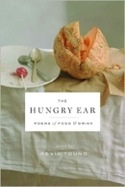 The Hungry Ear: Poems of Food & Drink (editor)