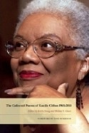 The Collected Poems of Lucille Clifton 1965-2010 (editor)